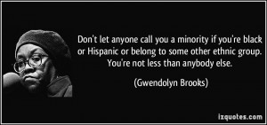 Don't let anyone call you a minority if you're black or Hispanic or ...