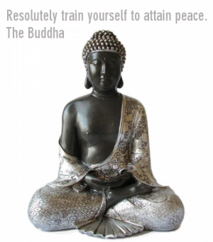 """Resolutely train yourself to attain peace"""" is a genuine quote from ..."""