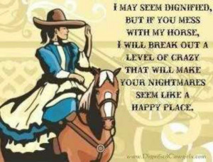 Don't mess with my horse