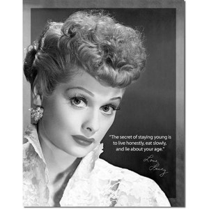 Lucille Ball Quote Tin Sign