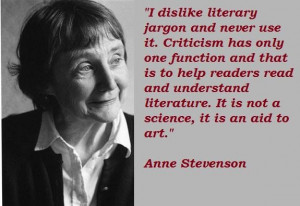 Anne stevenson famous quotes 3