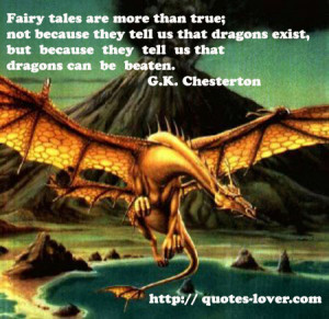 ... Dragons Picture Quotes , Fairy-tales Picture Quotes , Inspirational