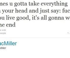 ... Kelly Quotes Tumblr Mac Miller Tumblr Quotes Mac miller quotes