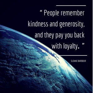 and they pay you back with loyalty.: People Remember, Service Quotes ...