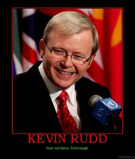 kevin-rudd-kevin-rudd-hardcorepenguin-not-funny-political-poster ...