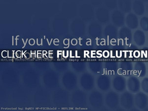 jim carrey, quotes, sayings, protect, talent