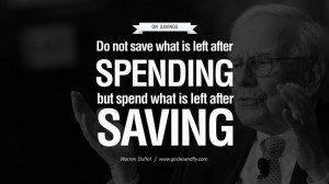 ... after saving. Excellent Advice By Warren Buffet On Investment Quotes
