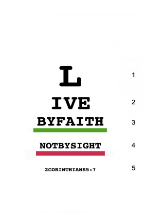 live by faith not by sight. And he dies for all, that those who live ...