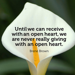 quotes-open-heart-give-brene-brown-480x480.jpg