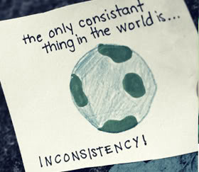 Inconsistency Quotes | Consistency Quotes about Inconsistency ...