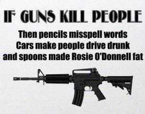 Gun's don't kill people