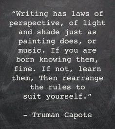 Truman Capote Quote --