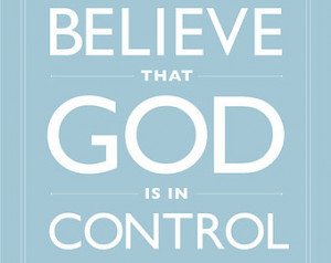 Sky Blue Dare Quote Typography Dare to Believe That God Is In Control ...