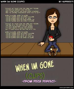 When Im Gone (Cups)