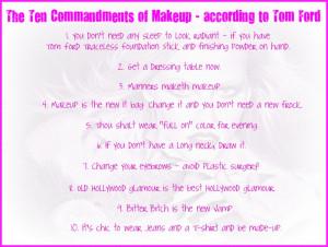 The Ten Commandments of Makeup—according to Tom Ford commandments ...
