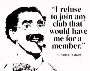 Groucho Marx and Professional Behavior Organizations: