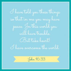 ... there was a very comforting Bible verse that soothed my soul today