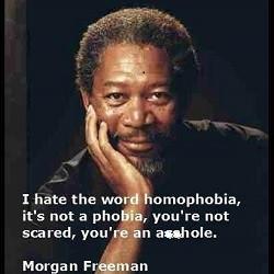 Quotes About Homophobia Morgan Freeman Quotesgram