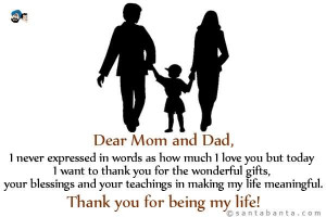 ... But Today I Want To Thank You For The Wonderful Gifts - Parents Quote