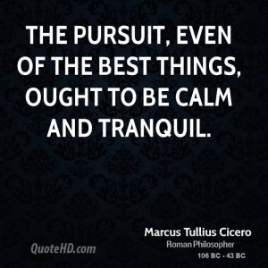 Marcus Tullius Cicero Quotes