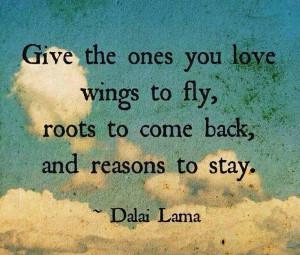 Dalai Lama - Roots and Wings Quote