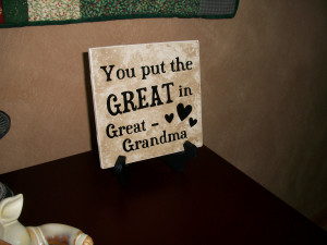 ... Related: Great Grandmother Poems , Great Grandmother Quotes