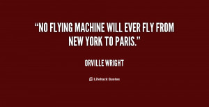 Quotes About Orville Wright