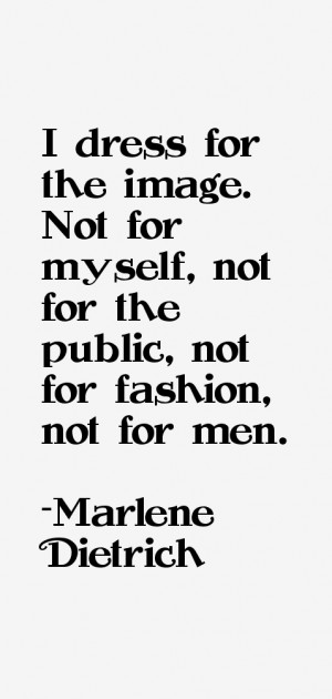Marlene Dietrich Quotes & Sayings