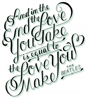 Hand lettered script typography of The Beatle's quote