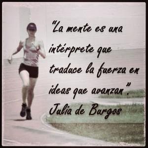 Running quote. Julia de Burgos - Spanish language quote.