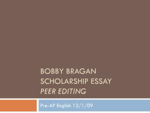 Bobby Bragan Scholarship Essay peer editing