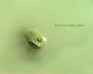 Your Happy Place - Minty Green Frog Toad Puddle Inspirational Quote ...