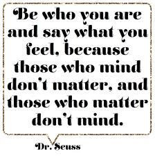 great quote from Theodor Seuss Geisel.