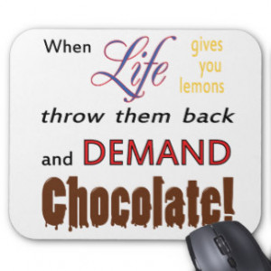 Funny Chocolate Sayings Mouse Pads