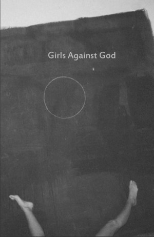 Girls Against God's Second Issue Release