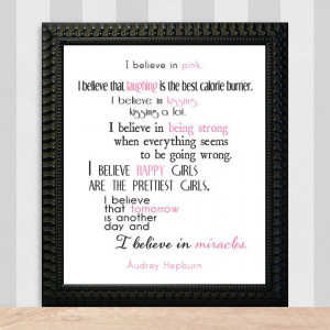Audrey Hepburn quote I Believe In Pink 8x10 Inspirational Art Print
