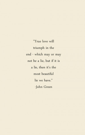 ... tags for this image include: love, john green, quote, quotes and lie