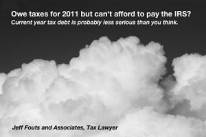 Can't pay your IRS taxes? Current year tax debt is probably less ...