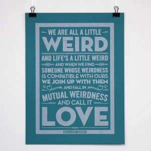 Weird love by dr seuss-cute poster to print out for a #wedding