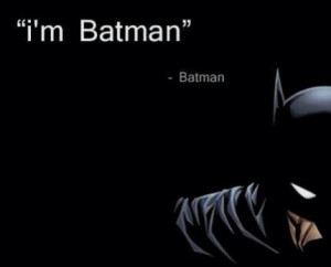 Famous quotes with batman