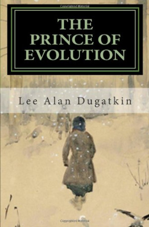 The Prince of Evolution: Peter Kropotkin's Adventures in Science and ...