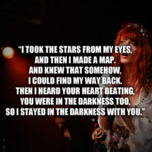 Florence and the machine...one of the most bittersweet lyrics I have ...