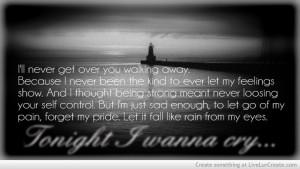ll Never get over You walking away ~ Break Up Quote