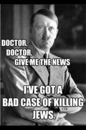 Hitler #Hitler jokes #Jew jokes #Omgdying