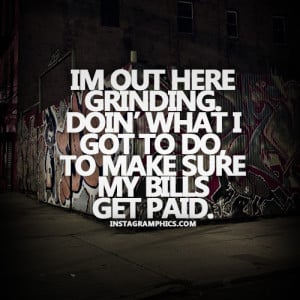 Im Out Here Grinding Quote Graphic