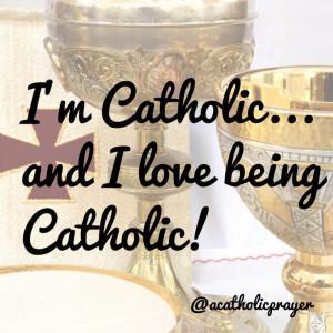 It's great to be Catholic! #quote #Catholic