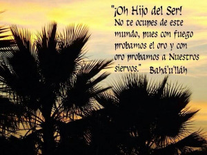 Baha'i quote in Spanish By Baha'u'llah for your contemplation and ...