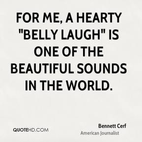 Bennett Cerf - For me, a hearty