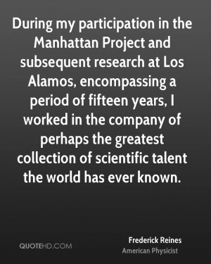 During my participation in the Manhattan Project and subsequent ...