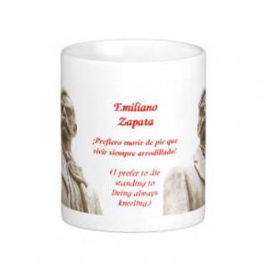 Emiliano Zapata quote mug